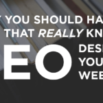 Why You Should Have a Firm That REALLY Knows SEO Design Your Website